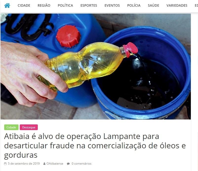 Atibaia é alvo de operação Lampante para desarticular fraude na comercialização de óleos e gorduras